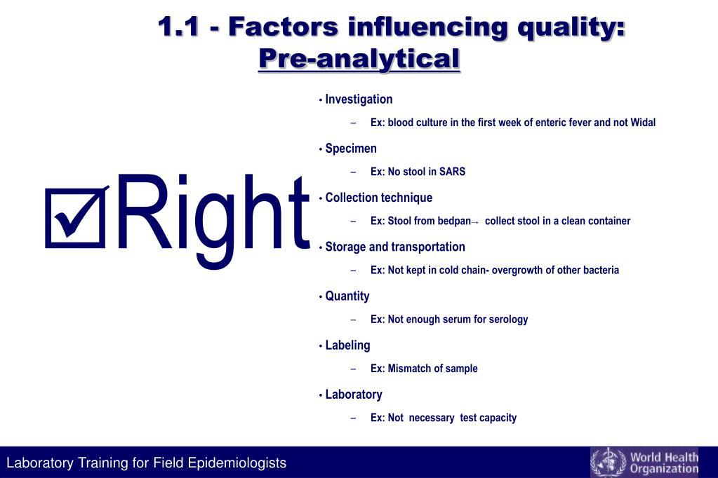 1.1 - Factors influencing quality: