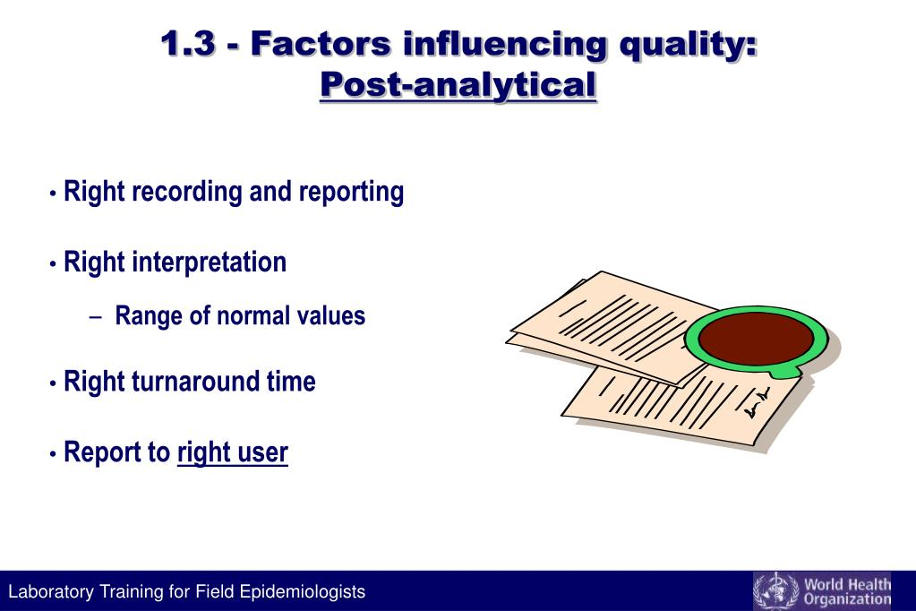 1.3 - Factors influencing quality: