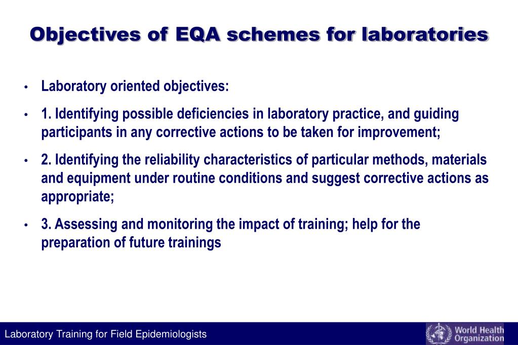 Objectives of EQA schemes for laboratories