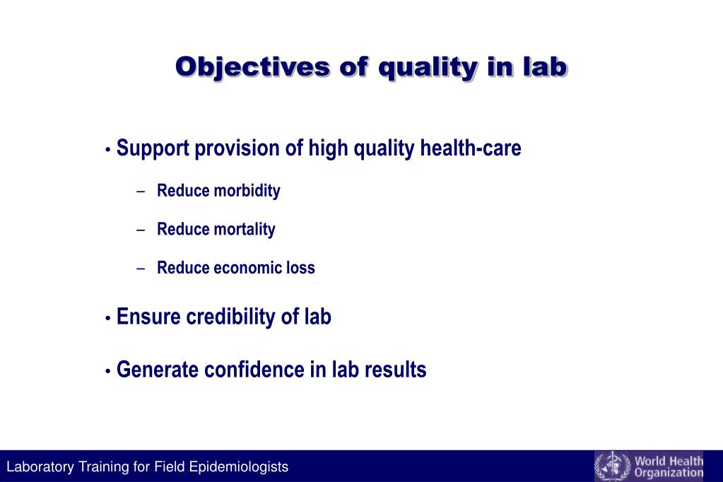Objectives of quality in lab