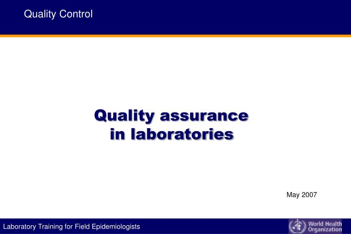 Quality assurance in laboratories
