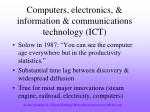 computers electronics information communications technology ict