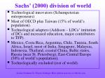 sachs 2000 division of world