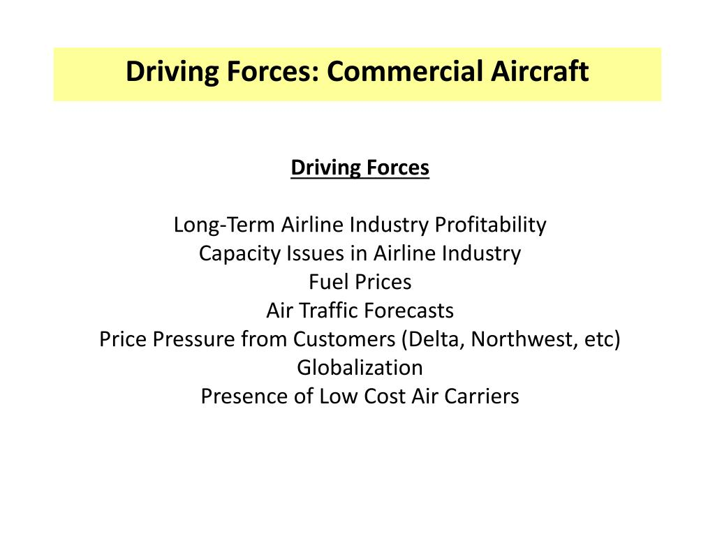 Driving Forces: Commercial Aircraft