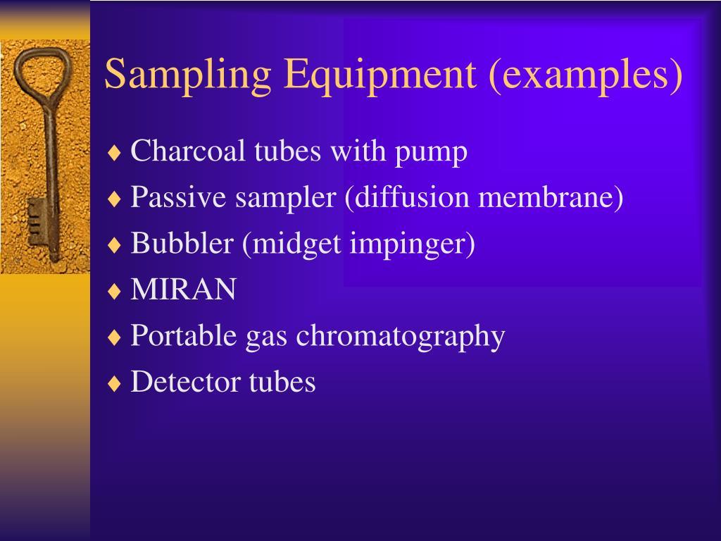 Sampling Equipment (examples)