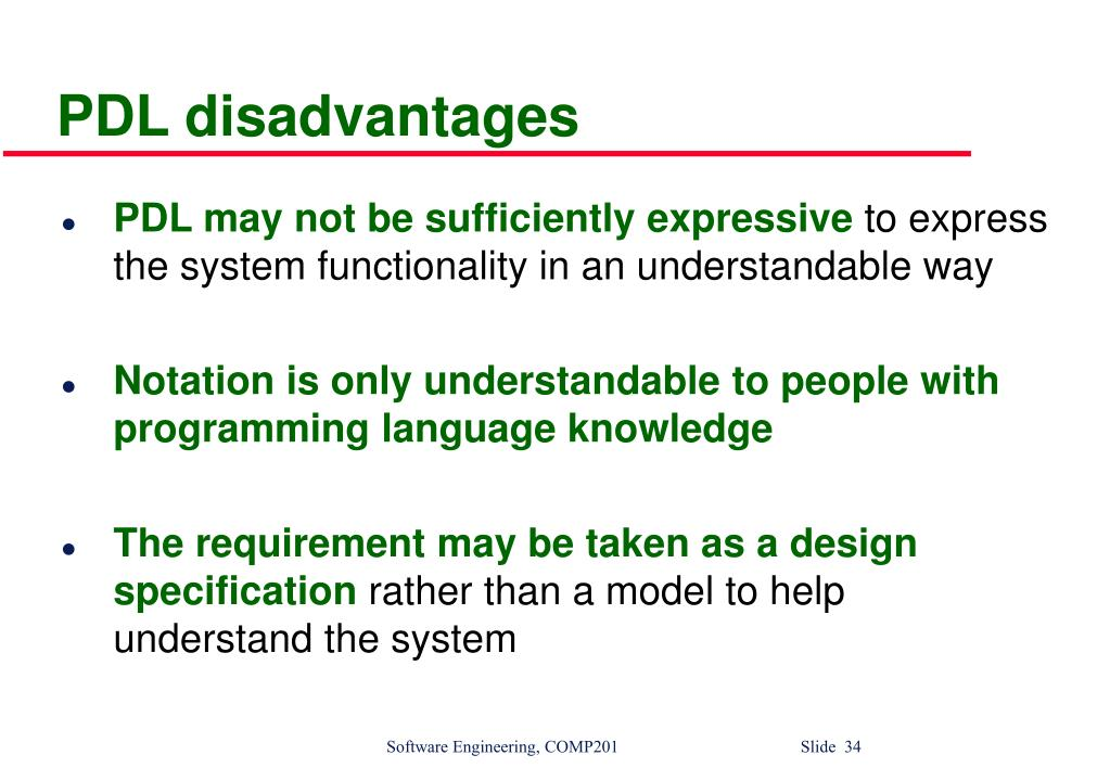 PDL disadvantages