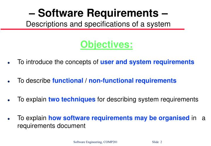 Software requirements descriptions and specifications of a system