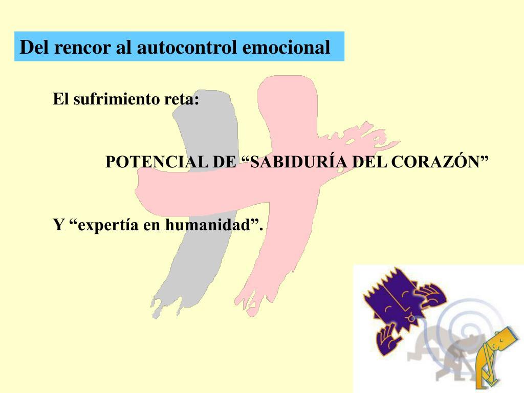 Del rencor al autocontrol emocional