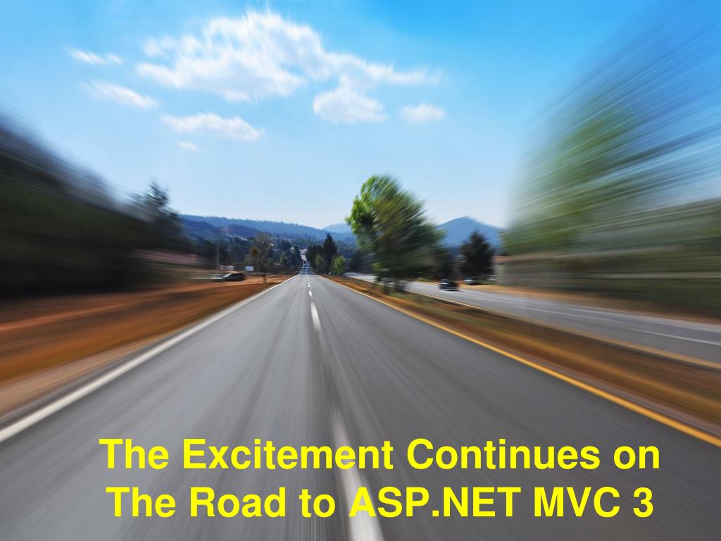 The Excitement Continues on The Road to ASP.NET MVC 3