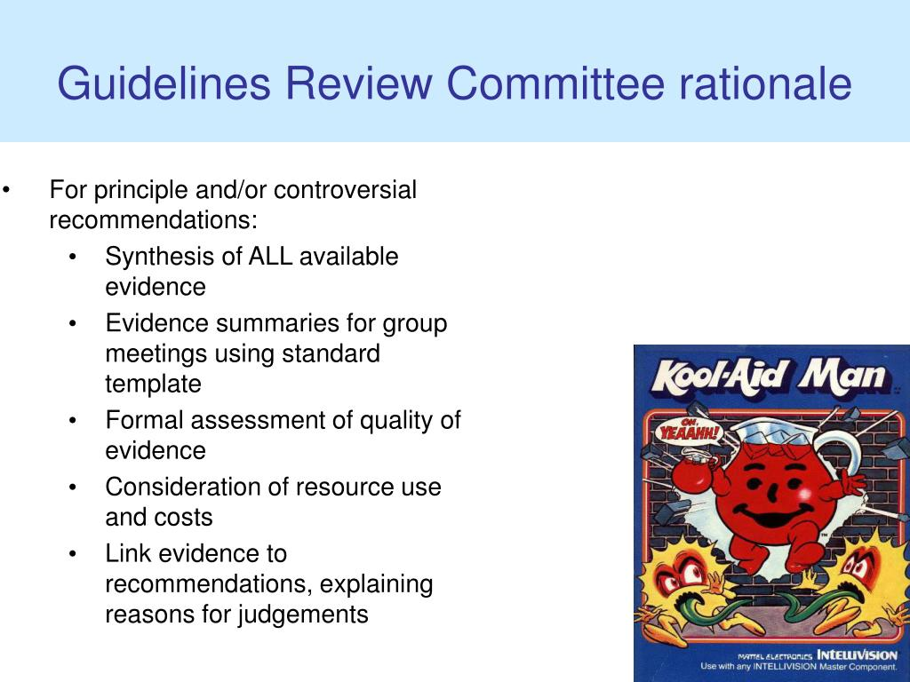 Guidelines Review Committee rationale