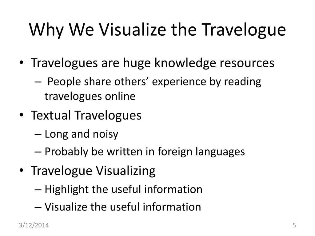Why We Visualize the Travelogue