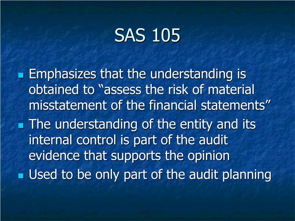 SAS 105