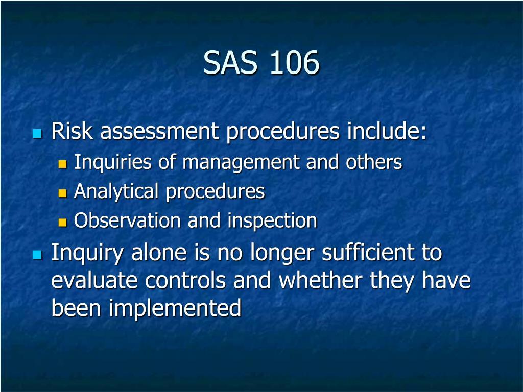 SAS 106