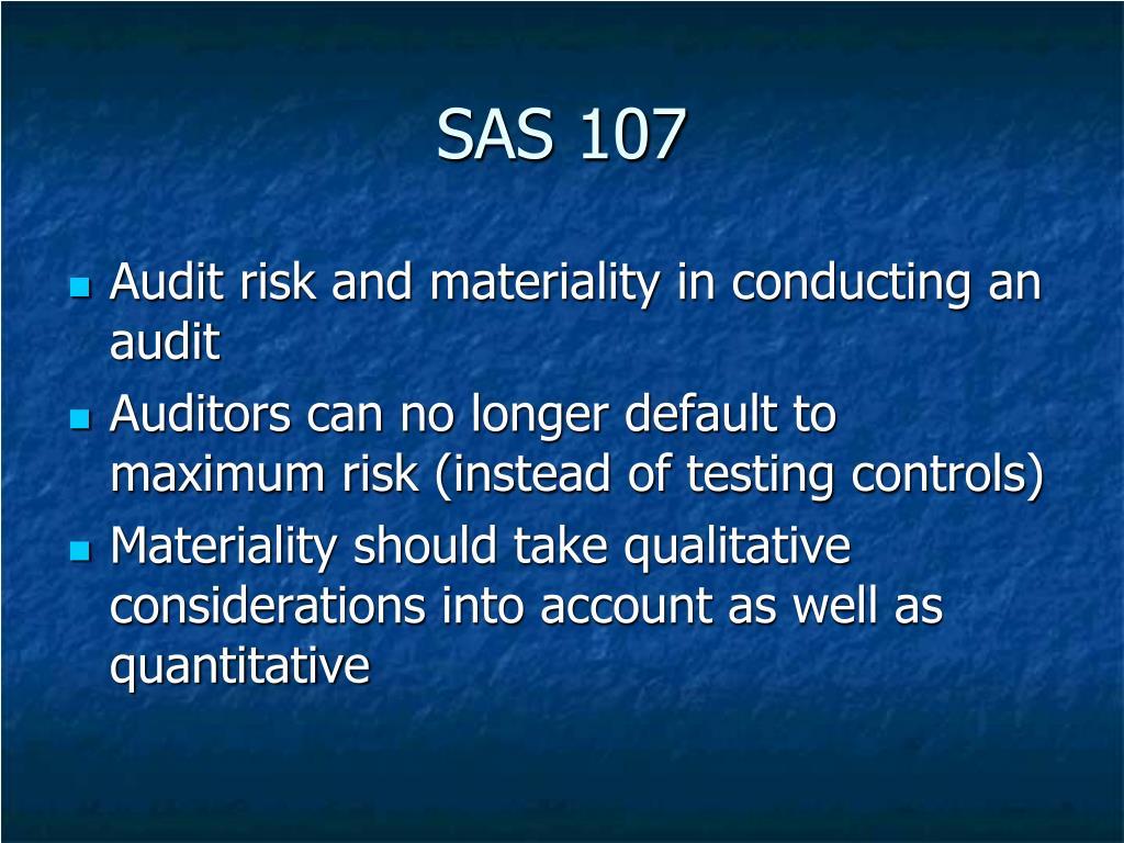 SAS 107