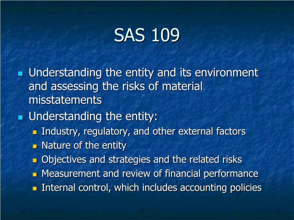 SAS 109
