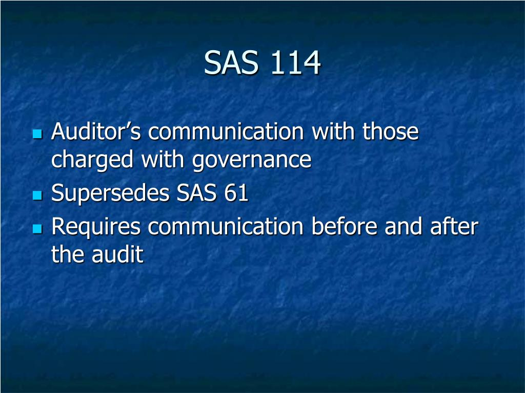 SAS 114