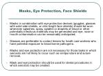 masks eye protection face shields