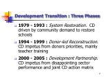 development transition three phases