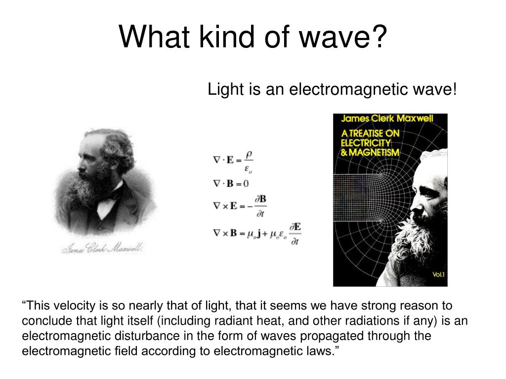 What kind of wave?
