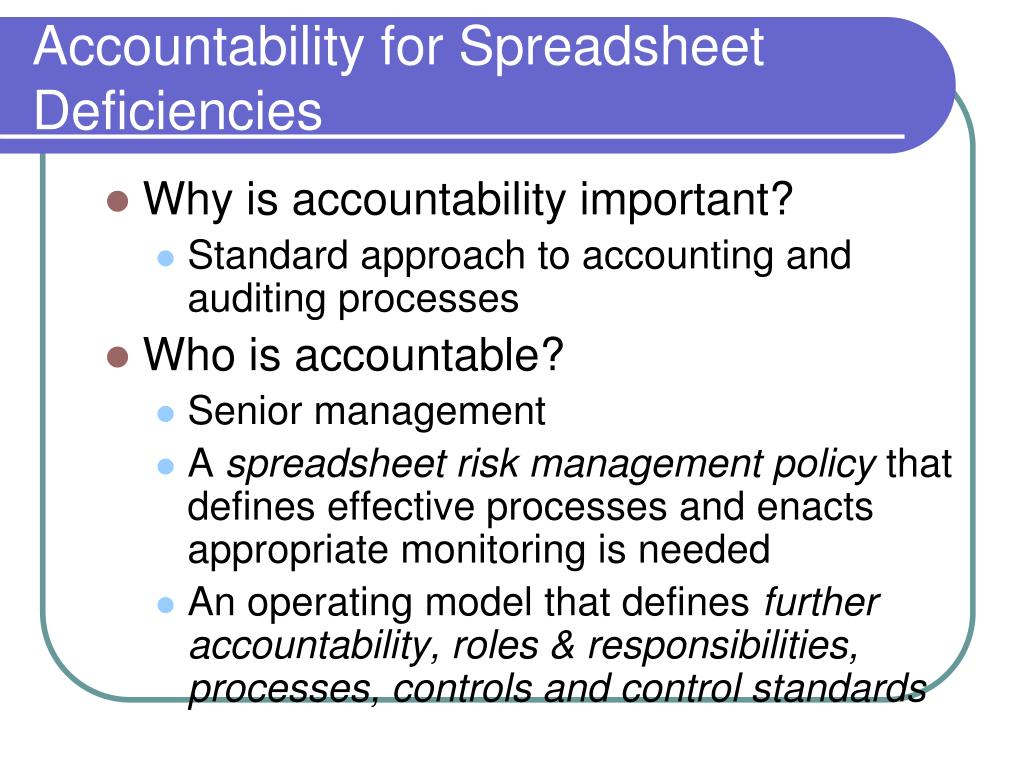 Accountability for Spreadsheet Deficiencies