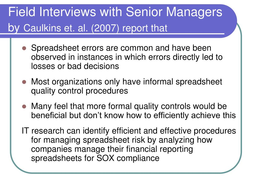 Field Interviews with Senior Managers