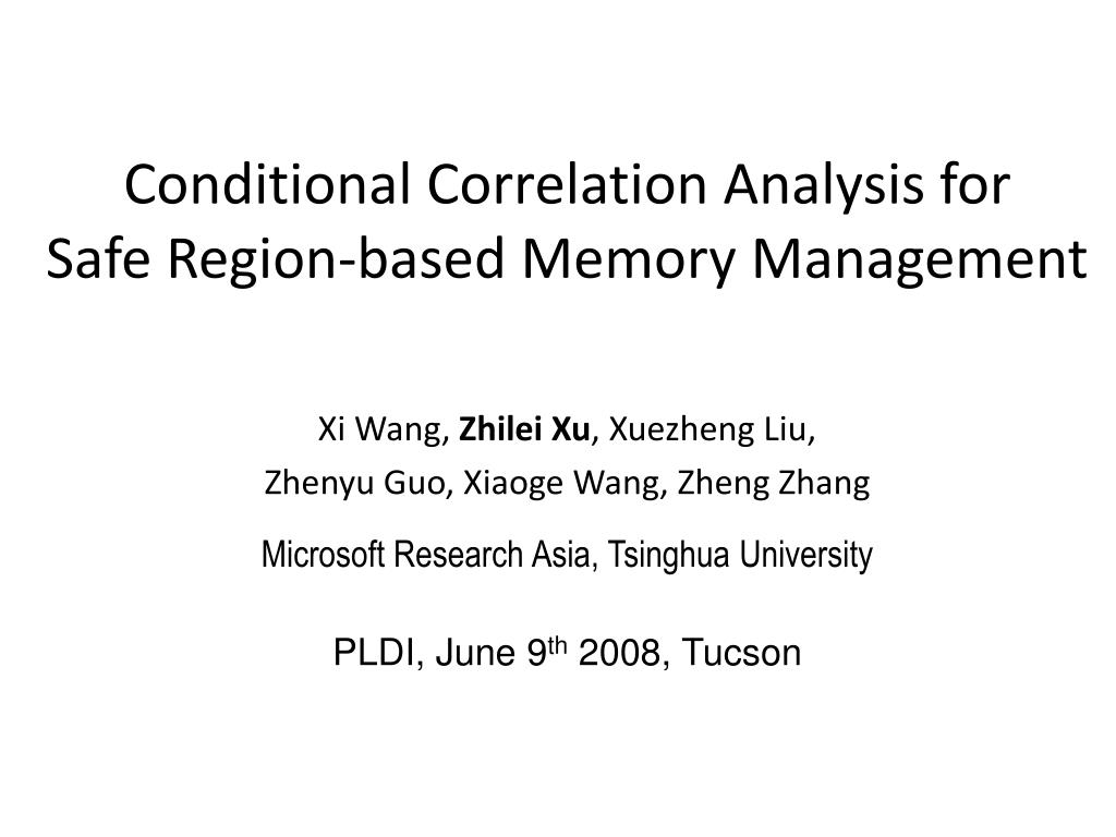 conditional correlation analysis for safe region based memory management l.