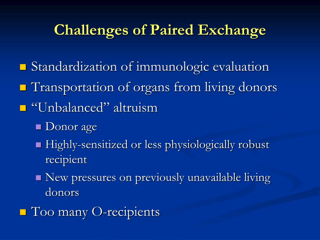 Challenges of Paired Exchange