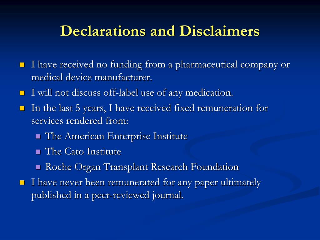 Declarations and Disclaimers
