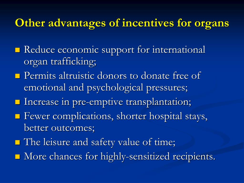 Other advantages of incentives for organs
