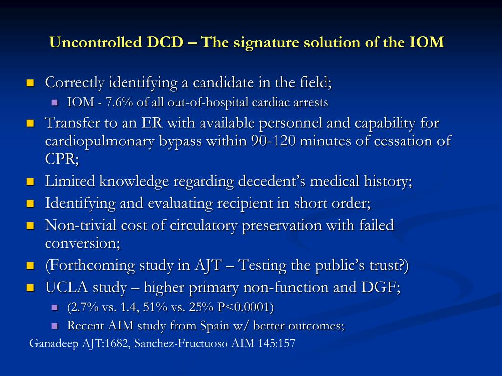Uncontrolled DCD – The signature solution of the IOM