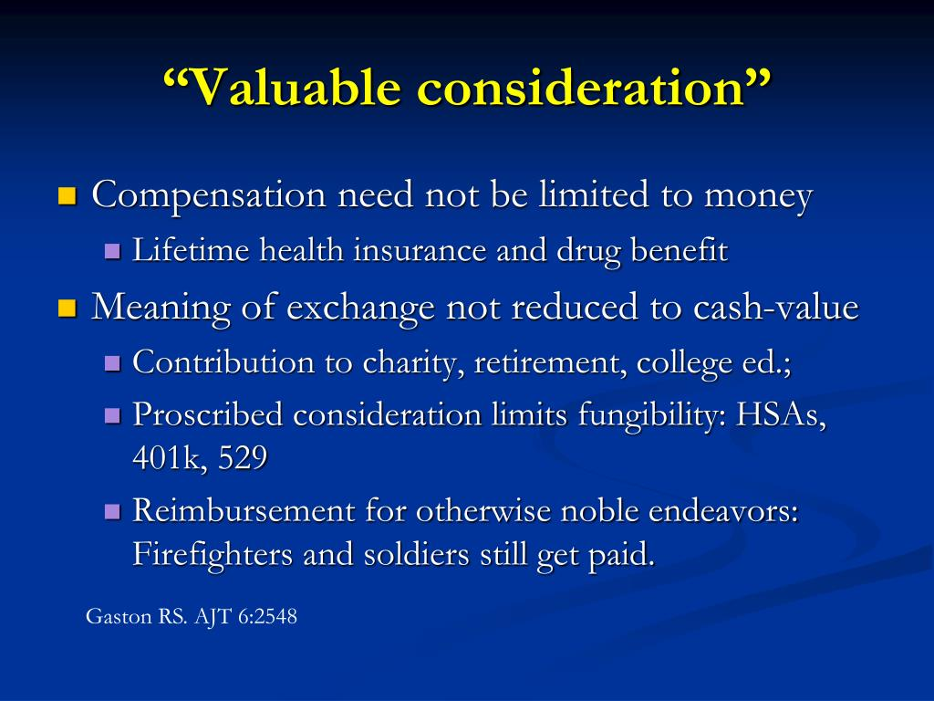 """Valuable consideration"""