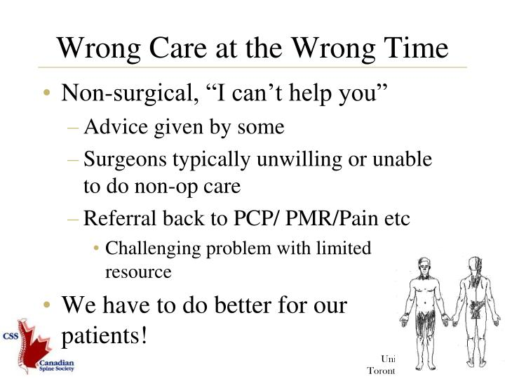 Wrong Care at the Wrong Time