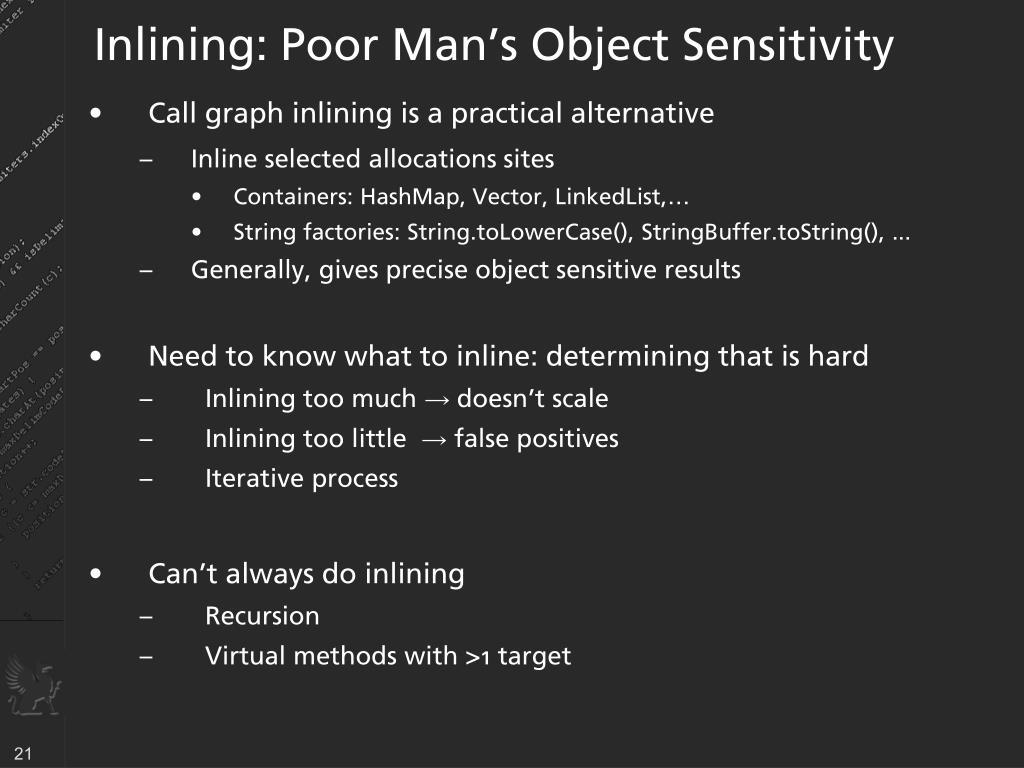 Inlining: Poor Man's Object Sensitivity