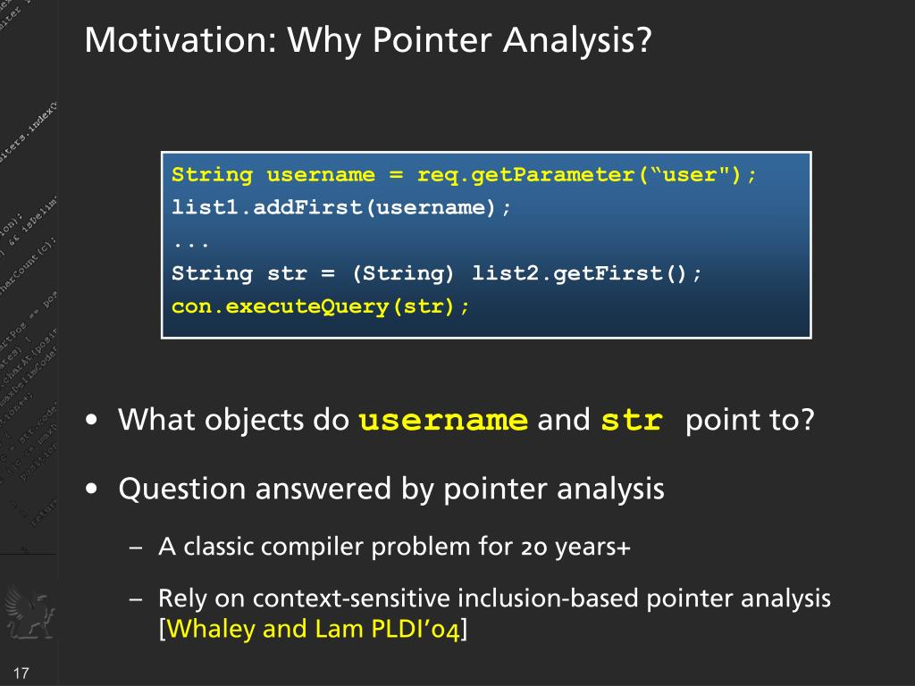 Motivation: Why Pointer Analysis?