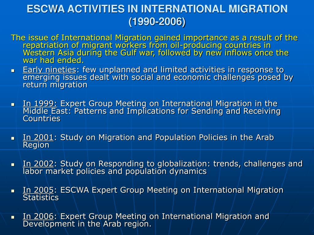 ESCWA ACTIVITIES IN INTERNATIONAL MIGRATION (1990-2006)