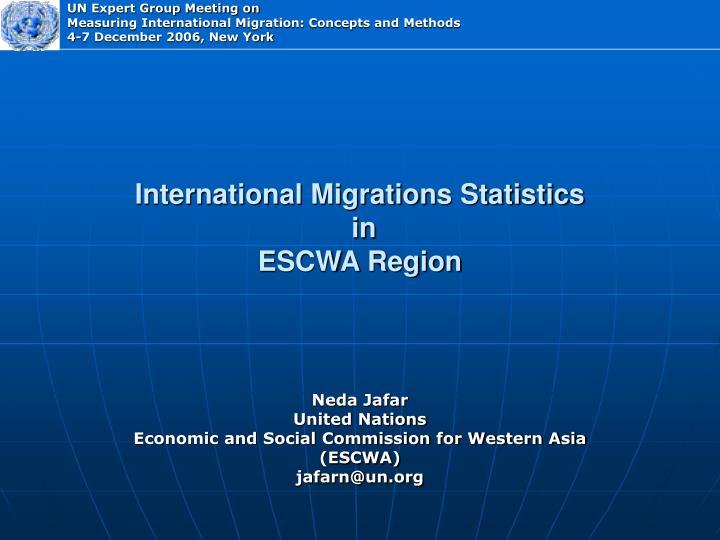 International migrations statistics in escwa region