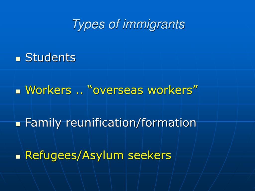 Types of immigrants