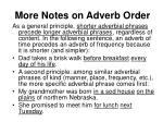 more notes on adverb order