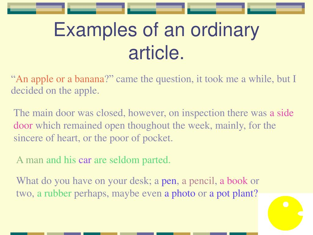 Examples of an ordinary article.