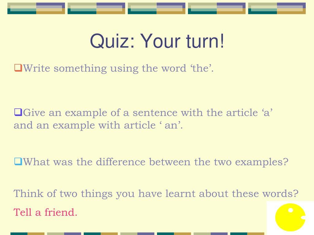 Quiz: Your turn!