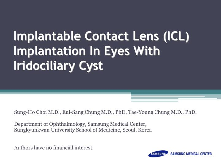 Implantable contact lens icl implantation in eyes with iridociliary cyst