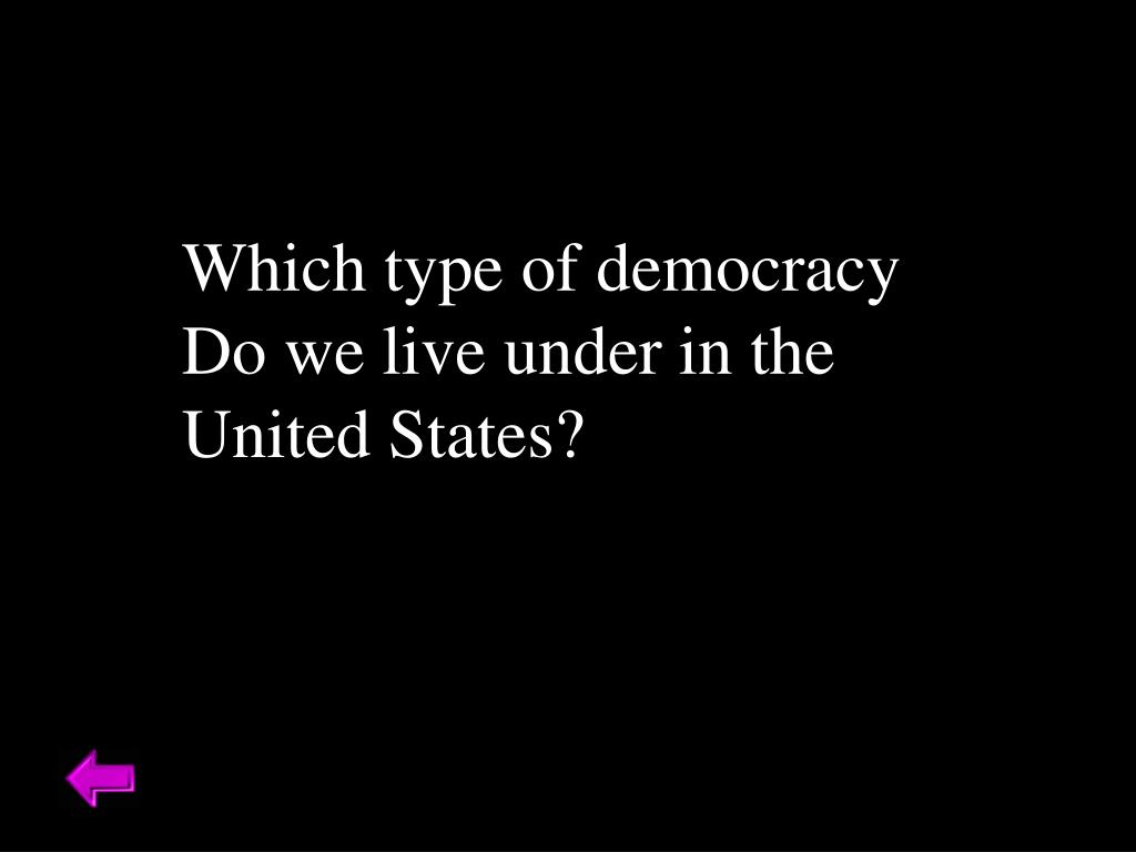 Which type of democracy