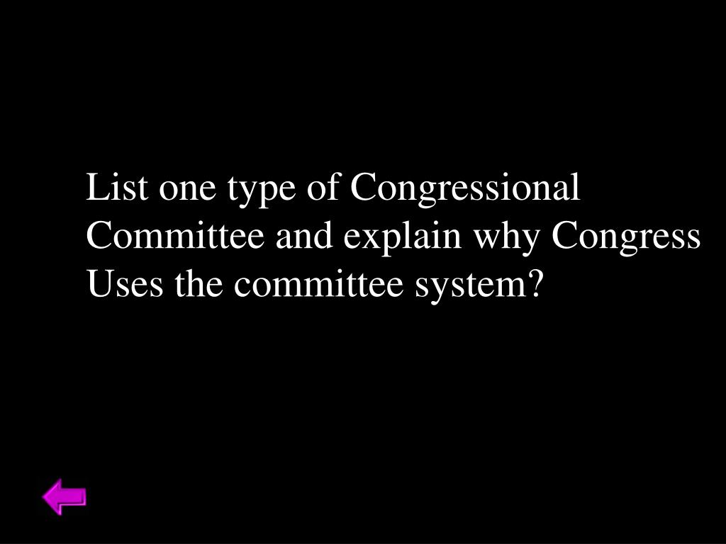 List one type of Congressional