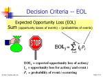 decision criteria eol