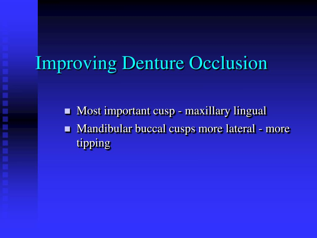 Improving Denture Occlusion