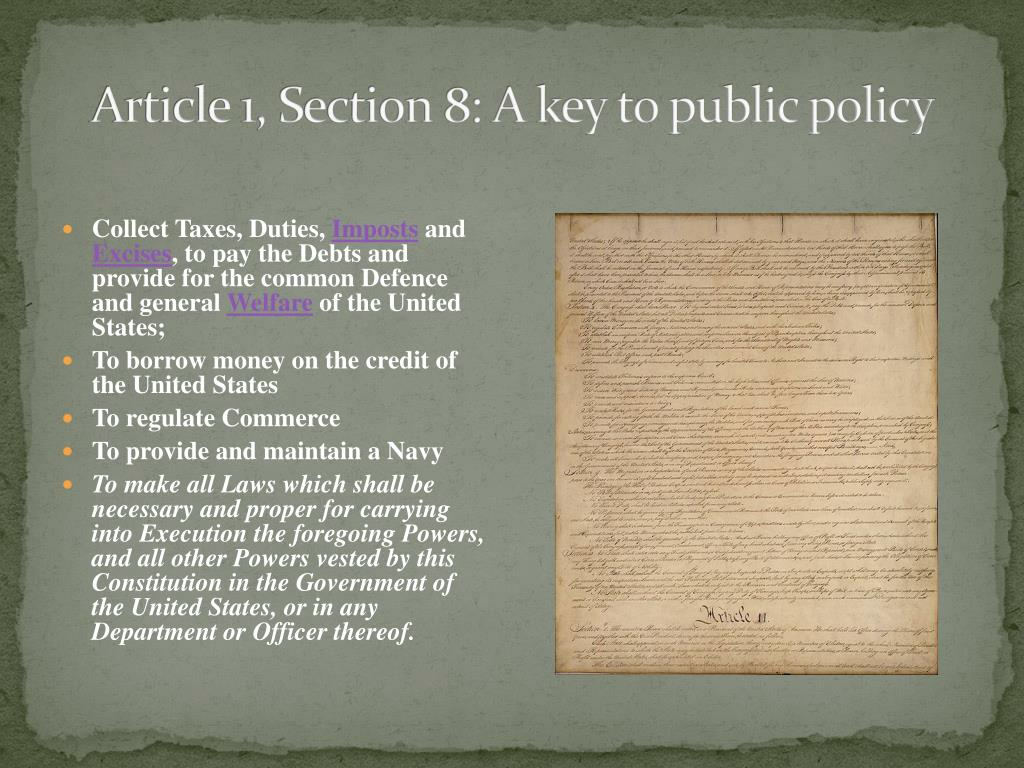 Article 1, Section 8: A key to public policy
