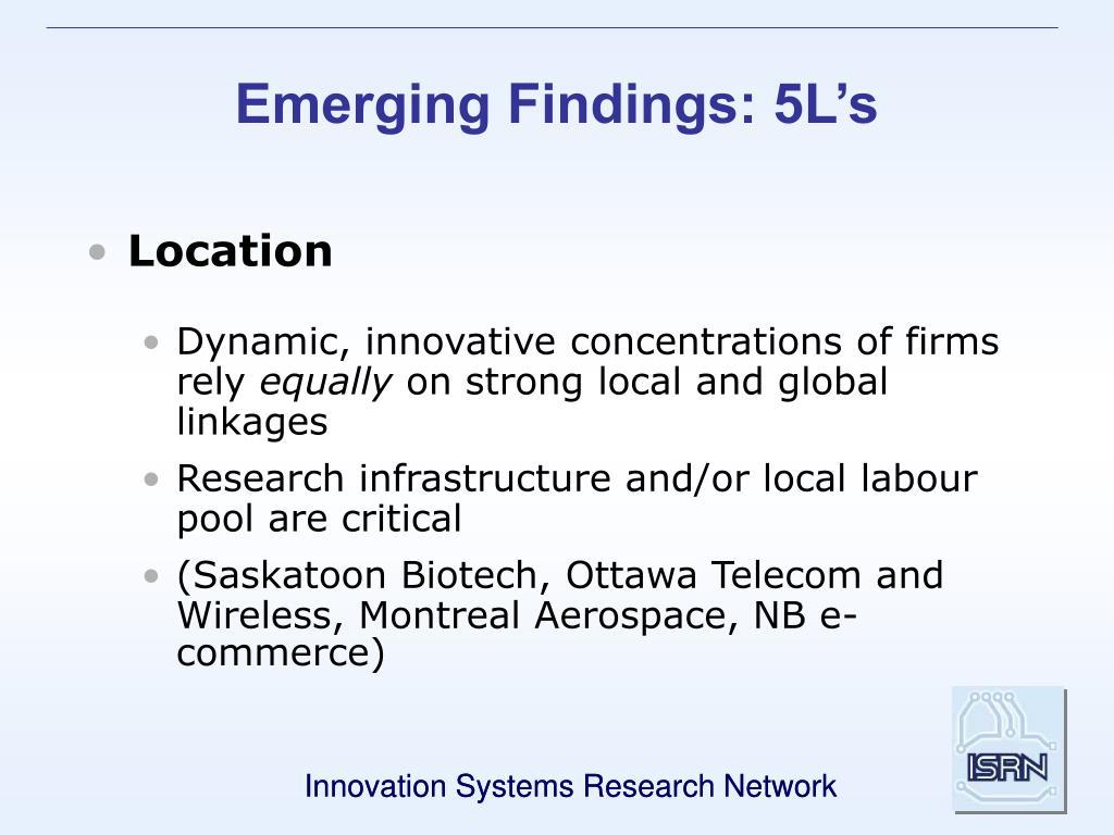 Emerging Findings: 5L's