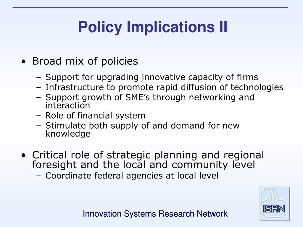 Policy Implications II