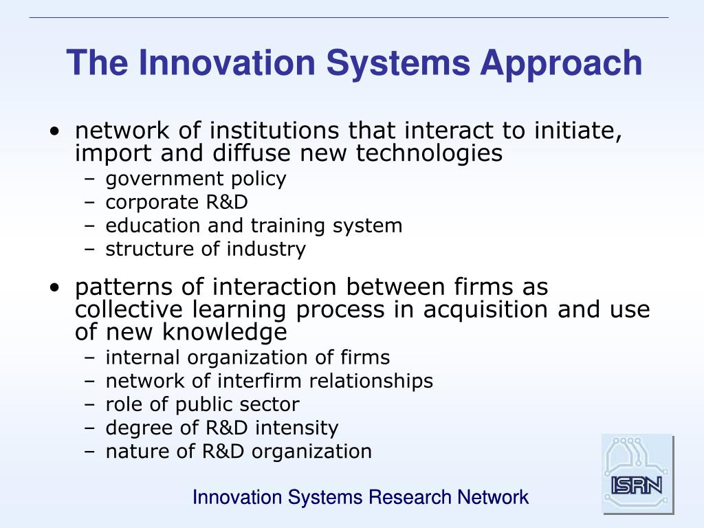 The Innovation Systems Approach