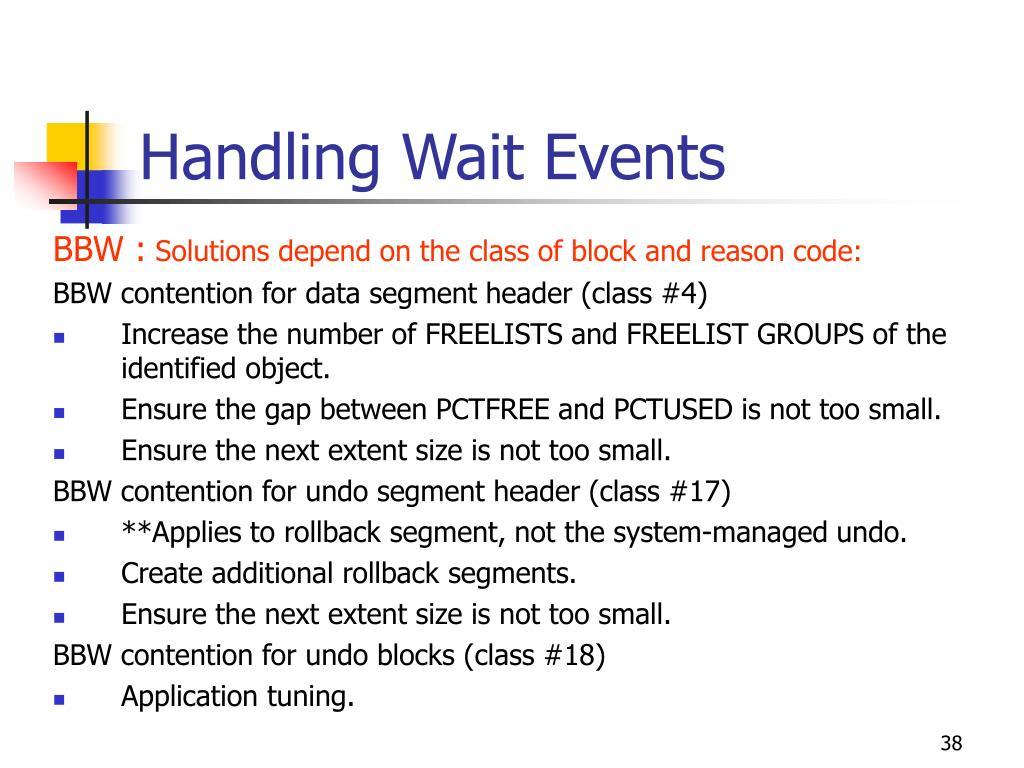Handling Wait Events